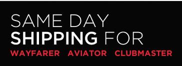 same day shipping ray ban wayfarers aviators and clubmasters